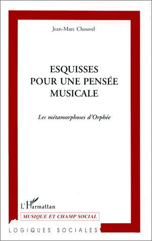 1ère de couverture d'Esquisses pour une pensée musicale